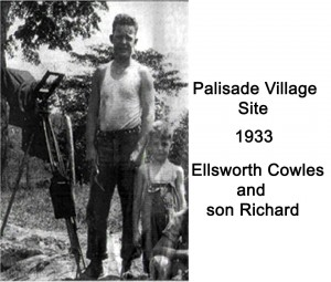 Ellsworth Cowes & Son Dick Cowles - 1933 Palisade Village Site