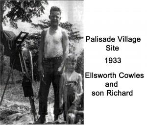 Ellsworth Cowes & Son Dick Cowles - 1933 Palisade Village Site